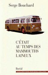 C'ÉTAIT AU TEMPS DES MAMMOUTHS LAINEUX