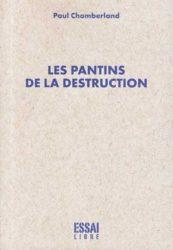 LES PANTINS DE LA DESTRUCTION