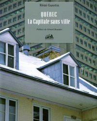 Québec la capital sans ville