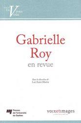 Gabrielle Roy en revue