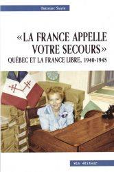 « LA FRANCE APPELLE VOTRE SECOURS »