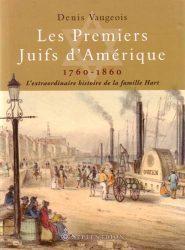 LES PREMIERS JUIFS D'AMÉRIQUE 1760-1860
