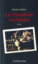 Le 3e orchestre