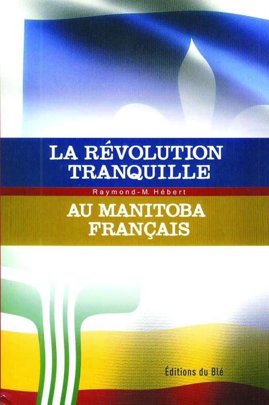 Révolution tranquille au manitoba français