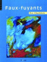Faux-fuyants_ECharlebois