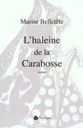 L'HALEINE DE LA CARABOSSE