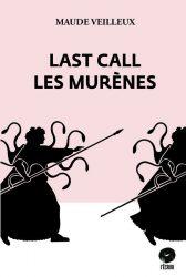 Veilleux Last call Ecrou